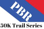 PBR 50K Trail Series